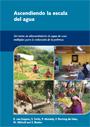 Ascendiendo la escala del agua: servicios de abastecimiento de agua de usos multiples para la reduccion de la pobreza. In Spanish (6/8/2010)