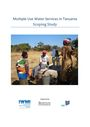 Multiple use water services in Tanzania scoping study (1/7/2013)