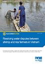 Resolving water disputes between shrimp and rice farmers in Vietnam (2/12/2013)