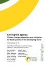 Setting the agenda: climate change adaptation and mitigation for food systems in the developing world (5/8/2013)