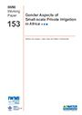 Gender aspects of small-scale private irrigation in Africa (6/3/2013)