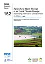Agricultural water storage in an era of climate change: assessing need and effectiveness in Africa (7/12/2013)