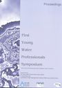 Proceedings of the First Young Water Professionals Symposium, Colombo, Sri Lanka, 22-23 November 2012 (10/8/2013)