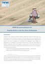 IWMI recommendations for priority action in the Dry Zone of Myanmar. [Livelihoods and Food Security Trust Fund (LIFT) Dry Zone Program] (12/3/2013)