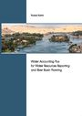 Water accounting plus for water resources reporting and river planning. [PhD thesis funded by IWMI through the CGIAR Research Programme on Water Land and Ecosystems] (5/28/2014)