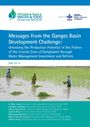 Messages from the Ganges Basin development challenge: unlocking the production potential of the polders of the coastal zone of Bangladesh through water management investment and reform (7/8/2014)