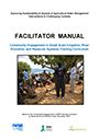 """Community Engagement in Small Scale Irrigation, River Diversion, and Reservoir Systems Training Curriculum: facilitator manual. Manual prepared under the project """"Improving Sustainability of Impacts of Agricultural Water Management Interventions in Challenging Contexts"""" (11/28/2014)"""