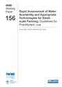Rapid assessment of water availability and appropriate technologies for small-scale farming: guidelines for practitioners (12/18/2014)