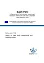 Report on case study assessment and feasibility studies. Saph Pani Deliverable 6. 2. [Project report of the Enhancement of Natural Water Systems and Treatment Methods for Safe and Sustainable Water Supply in India (Saph Pani)] (12/24/2014)