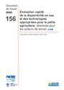 Evaluation rapide de la disponibilite en eau et des technologies appropriees pour la petite agriculture: directives pour les acteurs de terrain. In French (1/13/2015)