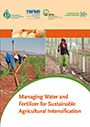 Managing water and fertilizer for sustainable agricultural intensification (2/9/2015)
