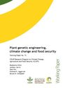 Plant genetic engineering, climate change and food security (1/28/2015)