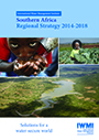 Southern Africa regional strategy 2014-2018: solutions for a water-secure world (6/23/2015)