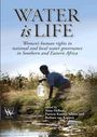 Water is life: women's human rights in national and local water governance in southern and eastern Africa (11/23/2015)