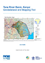 Tana River Basin, Kenya: geodatabase and mapping tool. User guide (9/27/2016)