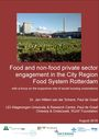 Food and non-food private sector engagement in the city region food system rotterdam: with a focus on the supportive role of social housing corporations (1/27/2017)