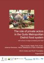 The role of private actors in the Quito metropolitan district food system: with a focus on larger processing and retail (1/27/2017)