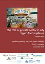 The role of private sector in city region food systems. Analysis report (1/30/2017)