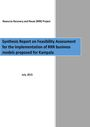 Synthesis report on feasibility assessment for the implementation of RRR [resource recovery and reuse] business models proposed for Kampala. Report output of a part of Resource Recovery and Reuse project: from research to implementation (4/20/2017)