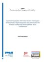 Quantum geographic information system training and development of digital diagnostic atlas: intervention for analysis and planning of Murgab River Basin, Turkmenistan. [Final Project Report of the Transboundary Water Management in Central Asia] (12/8/2017)