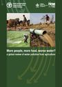 More people, more food, worse water?: a global review of water pollution from agriculture (8/1/2018)