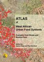 Atlas of West African urban food systems: examples from Ghana and Burkina Faso (11/30/2018)