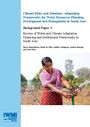 Review of water and climate adaptation financing and institutional frameworks in South Asia. Background Paper 3 (5/14/2019)