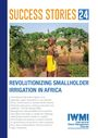 Revolutionizing smallholder irrigation in Africa (6/11/2019)