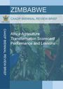 Africa agriculture transformation scorecard performance and lessons for Zimbabwe (7/31/2019)