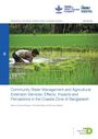 Community water management and agricultural extension services: effects, impacts and perceptions in the coastal zone of Bangladesh (3/13/2020)