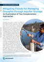Mitigating floods for managing droughts through aquifer storage: an examination of two complementary approaches (3/21/2020)