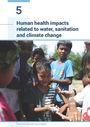 Human health impacts related to water, sanitation and climate change (3/26/2020)
