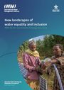 IWMI Gender and Inclusion Strategy 2020-2023: new landscapes of water equality and inclusion (8/5/2020)