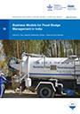 Business models for fecal sludge management in India (9/25/2020)