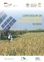Compendium on solar powered irrigation systems in India (10/31/2020)
