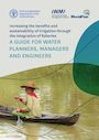 Increasing the benefits and sustainability of irrigation through the integration of fisheries: a guide for water planners, managers and engineers (11/18/2020)