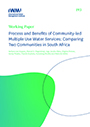 Process and benefits of community-led multiple use water services: comparing two communities in South Africa (12/7/2020)