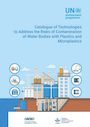 Catalogue of technologies to address the risks of contamination of water bodies with plastics and microplastics (12/17/2020)