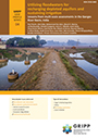 Utilizing floodwaters for recharging depleted aquifers and sustaining irrigation: lessons from multi-scale assessments in the Ganges River Basin, India (1/12/2021)