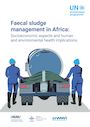 Faecal sludge management in Africa: socioeconomic aspects and human and environmental health implications (4/28/2021)