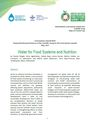 Water for food systems and nutrition. Food Systems Summit Brief prepared by research partners of the Scientific Group for the Food Systems Summit 2021 (5/21/2021)