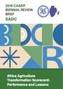 Africa Agriculture Transformation Scorecard: performance and lessons. Southern African Development Community (SADC) (5/31/2021)