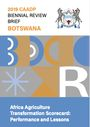 Africa Agriculture Transformation Scorecard: performance and lessons. Botswana (5/31/2021)