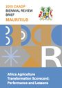Africa Agriculture Transformation Scorecard: performance and lessons. Mauritius (5/31/2021)