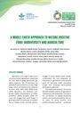 A whole earth approach to nature positive food: biodiversity and agriculture. Food Systems Summit Briefs (8/31/2021)