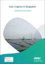 Solar irrigation in Bangladesh: a situation analysis report (9/6/2021)