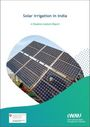 Solar irrigation in India: a situation analysis report (9/6/2021)
